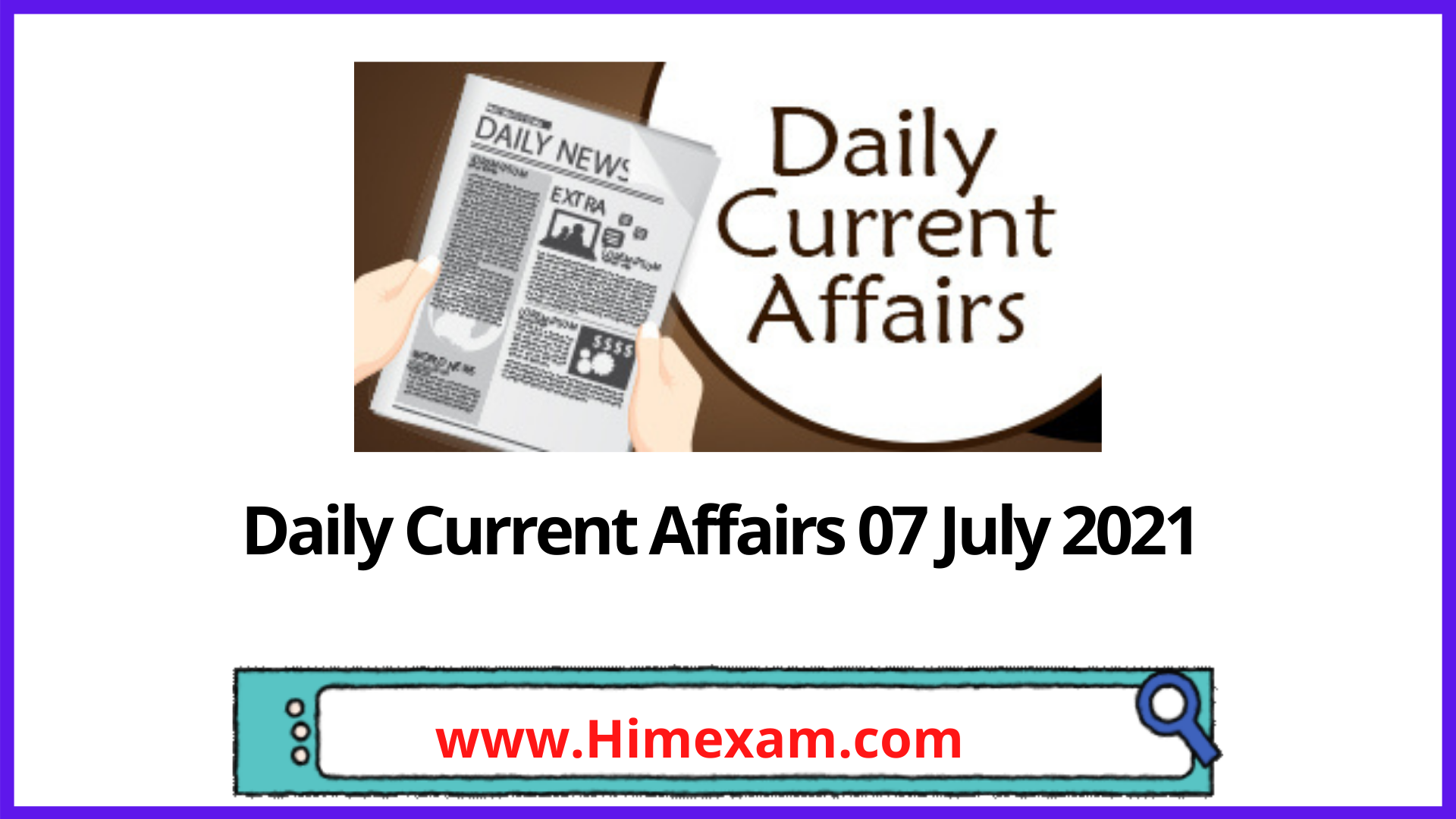 Daily Current Affairs 07 July 2021