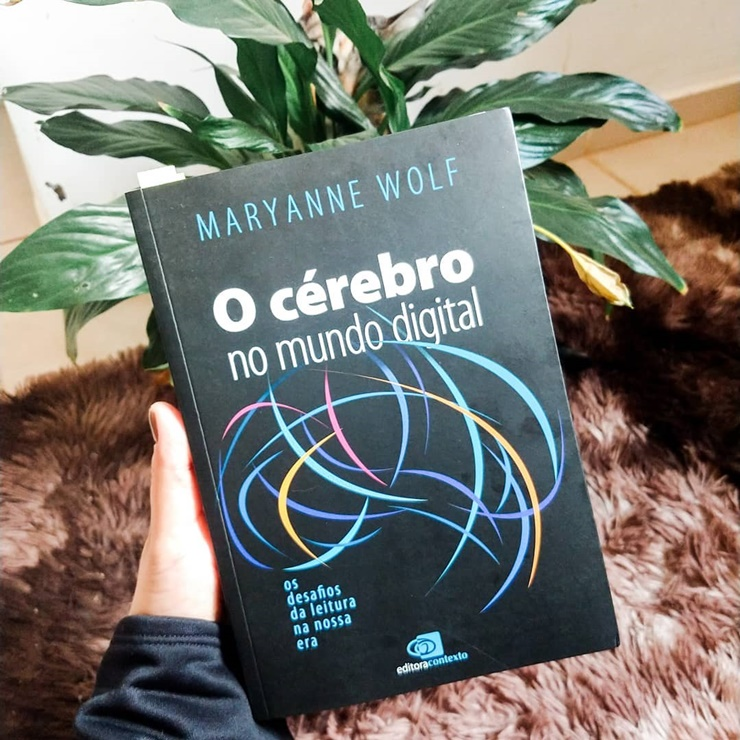 O cérebro no mundo digital  Maryanne Wolf