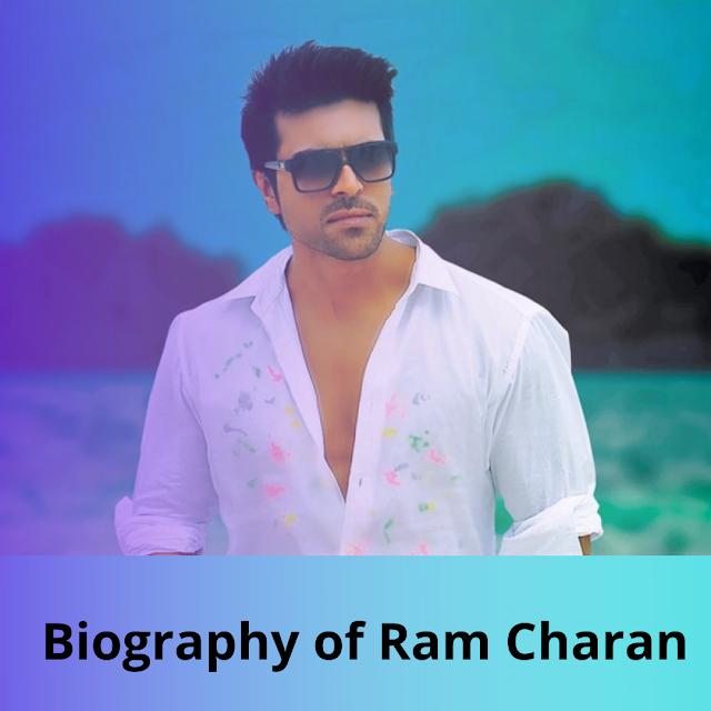 Biography of Ram Charan । राम चरण की जीवनी