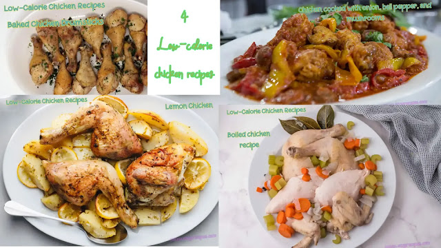 4 Low-calorie chicken recipes – Low-calorie meals with chicken