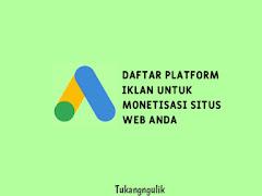 Daftar platform iklan untuk monetisasi situs web atau blog