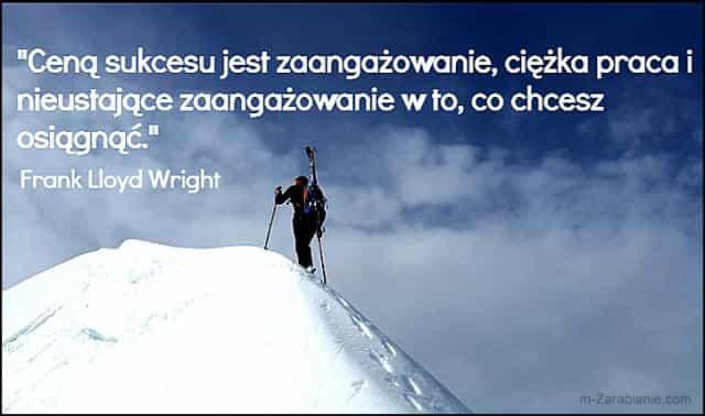 Frank Lloyd Wright, cytaty o pracy i sukcesie.