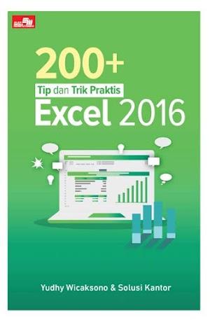 200+ Tip dan Trik Praktis Excel 2016