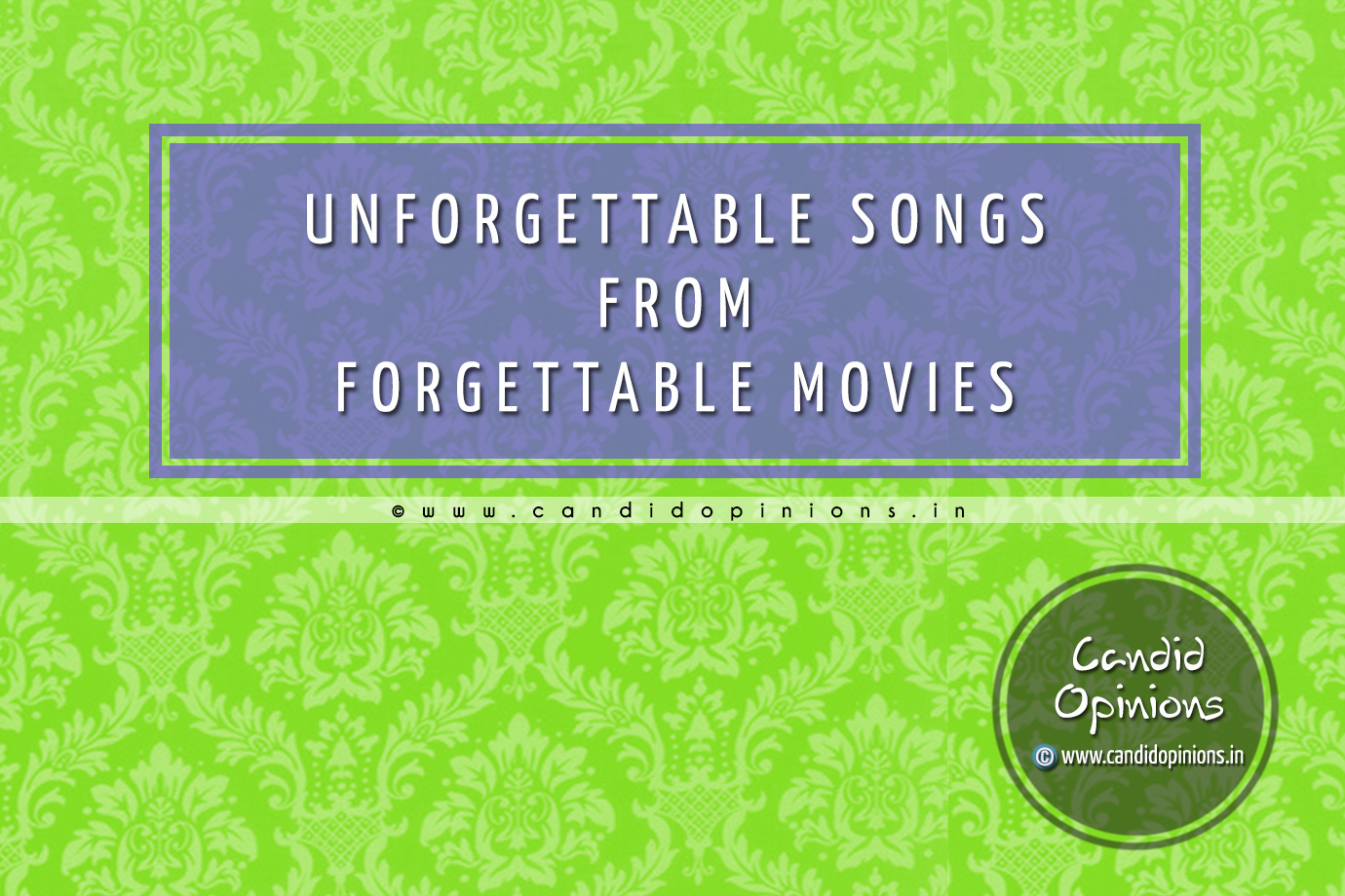 Unforgettable Songs But Forgettable Movies - Hit Songs From Flop Movies