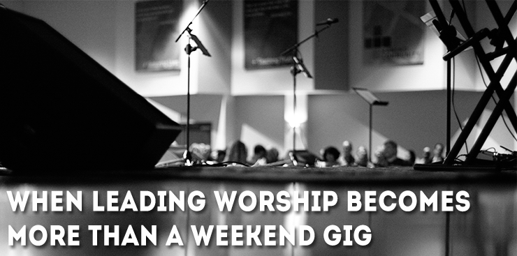 When Leading Worship Becomes More Than A Weekend Gig 94 7