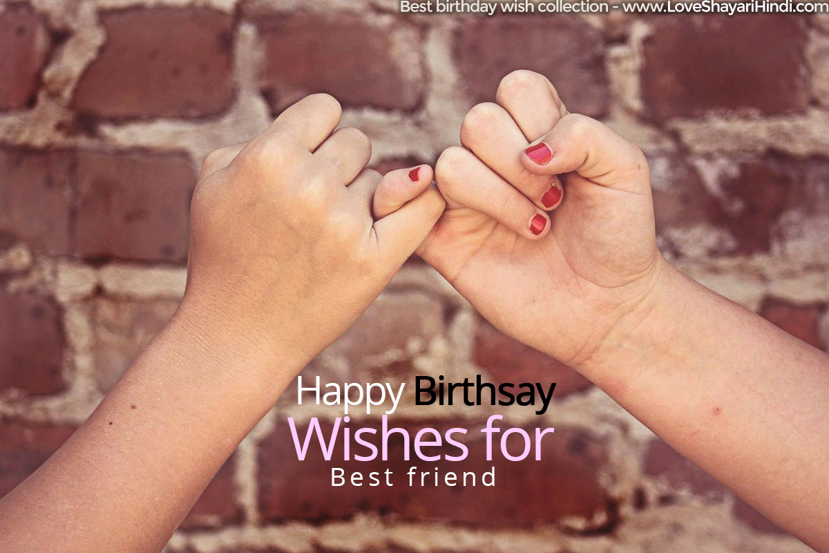 Top 30+ Birthday Wishes for Best Friend in Hindi