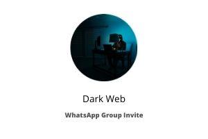 dark web whatsapp group