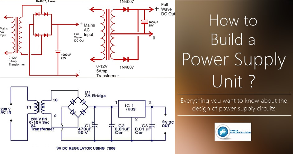 Design a Power Supply Circuit - Simple to Complex | StudyElectrical ...