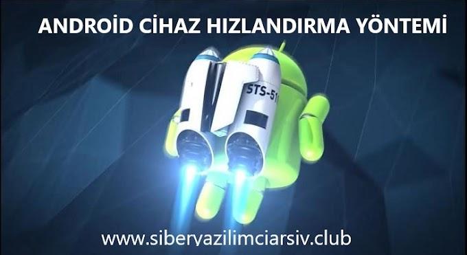 Android Telefon Hızlandırma Yöntemi
