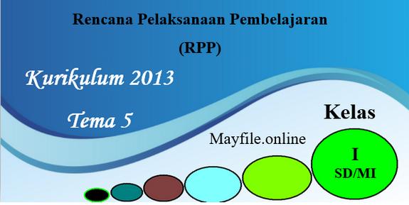 RPP K13 Kelas 1 Tema 5 Lengkap