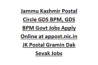 Jammu Kashmir Postal Circle GDS BPM, GDS BPM Govt Jobs Apply Online at appost.nic.in JK Postal Gramin Dak Sevak Jobs