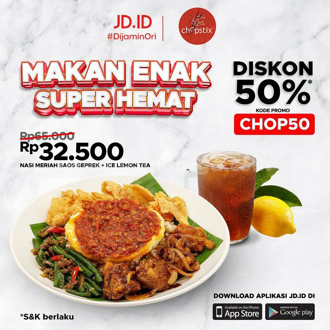 CHOPSTIX Promo Makan Super Hemat! Diskon 50% Bareng JD.ID