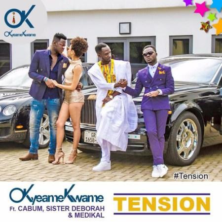 Okyeame Kwame – Tension (Feat. Medikal, Cabum & Sister Deborah)