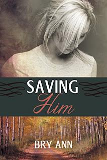 https://www.amazon.com/Saving-Him-Her-Book-ebook/dp/B078VCKWXY/ref=sr_1_5?s=books&ie=UTF8&qid=1516460250&sr=1-5&keywords=Bry+Ann