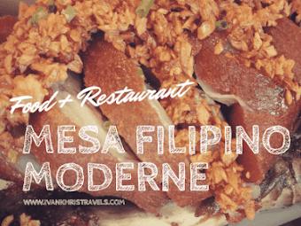Mesa Filipino Moderne: Pinoy Cuisine Modernized
