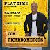 Terá show de Ricardo Mercês no PlayTime, em Mairi