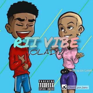 Download Oladi 2—Rii Vibe