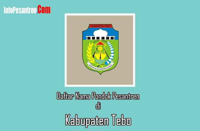 Pesantren di Kabupaten Tebo