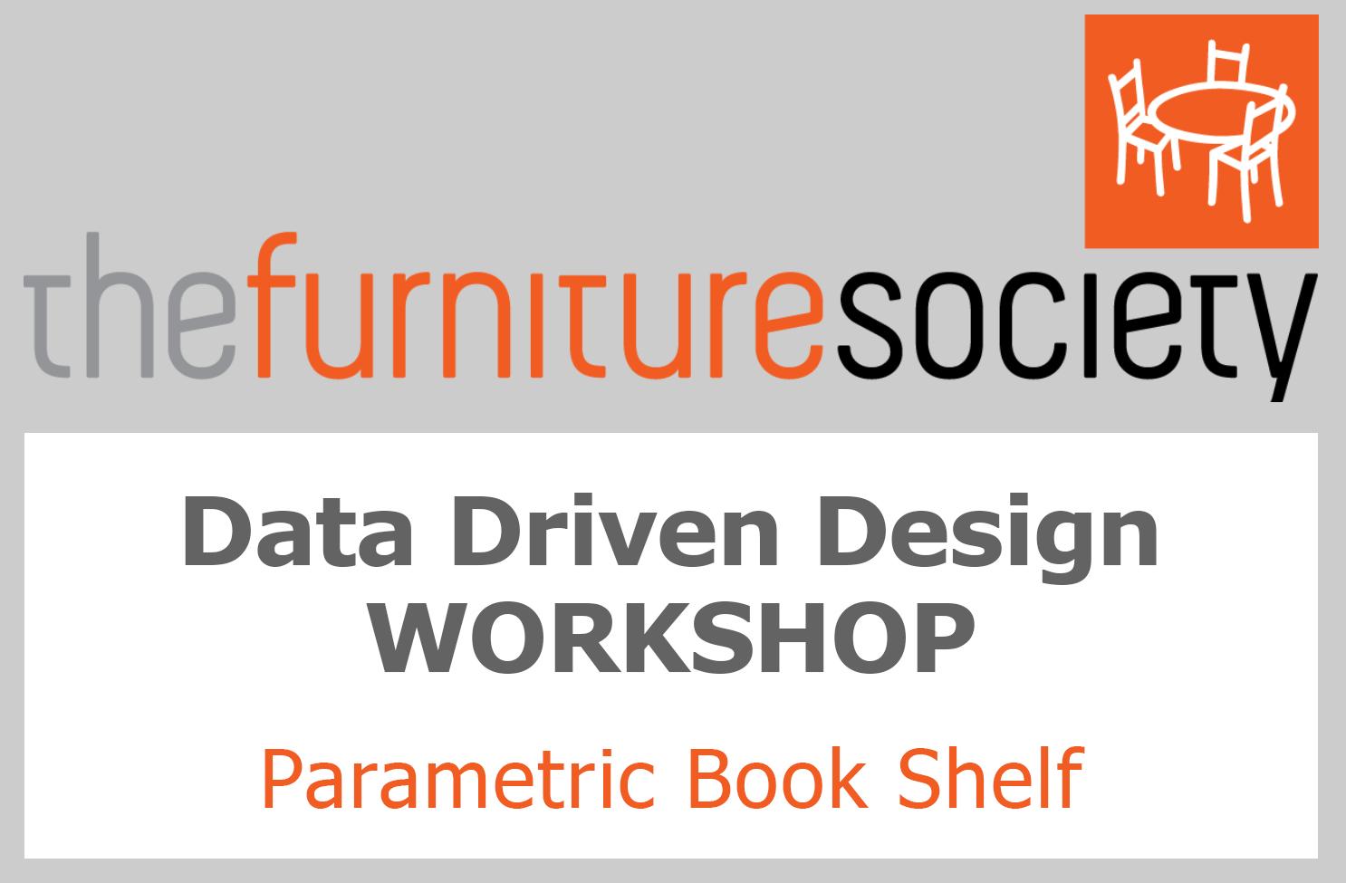Perfect Furniture Society 2016   Parametric Book Shelf Workshop