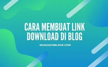 Cara Membuat Link Download Di Blog