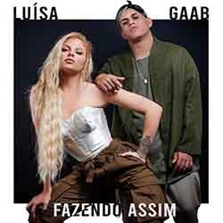 Baixar Fazendo Assim - Luísa Sonza ft. Gaab Mp3