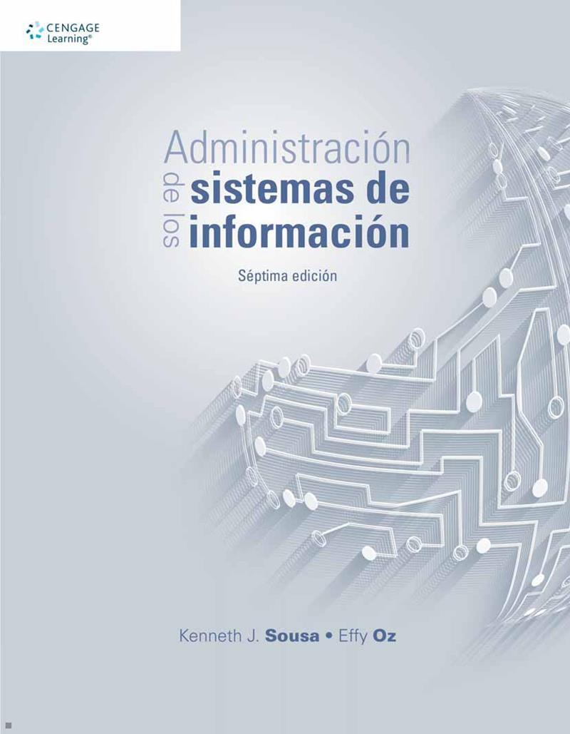 Administración de los sistemas de información, 7ma Edición – Kenneth J. Sousa