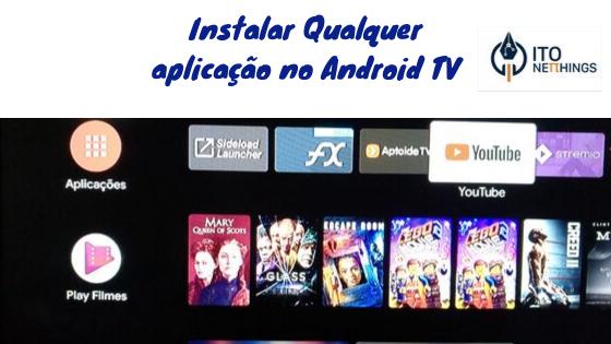 Tutorial Instalar aplicações Android TV
