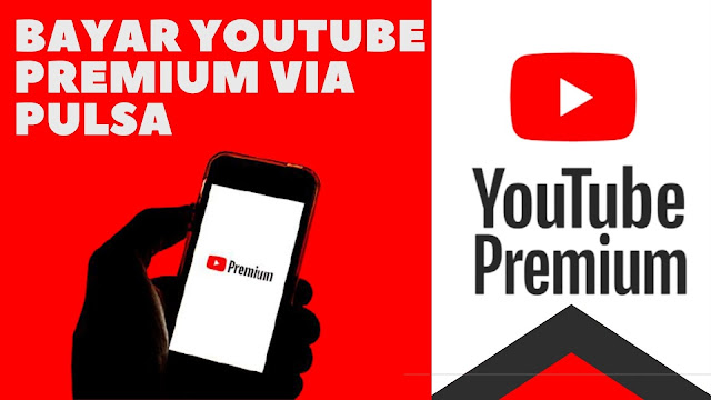 Bayar youtube premium dengan pulsa