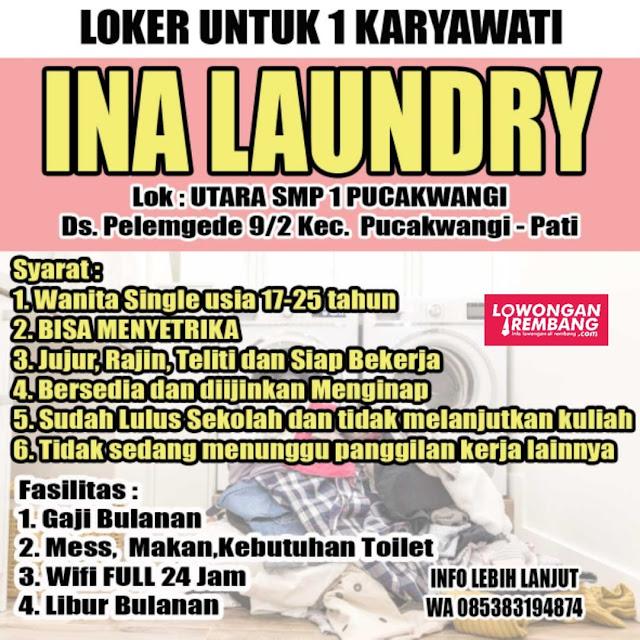 Lowongan Kerja Pegawai Ina Laundry Pucakwangi Pucakwangi Pati Tanpa Syarat Pendidikan