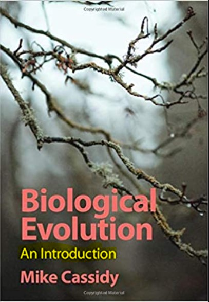 Biological Evolution An Introduction by Mike Cassidy in pdf