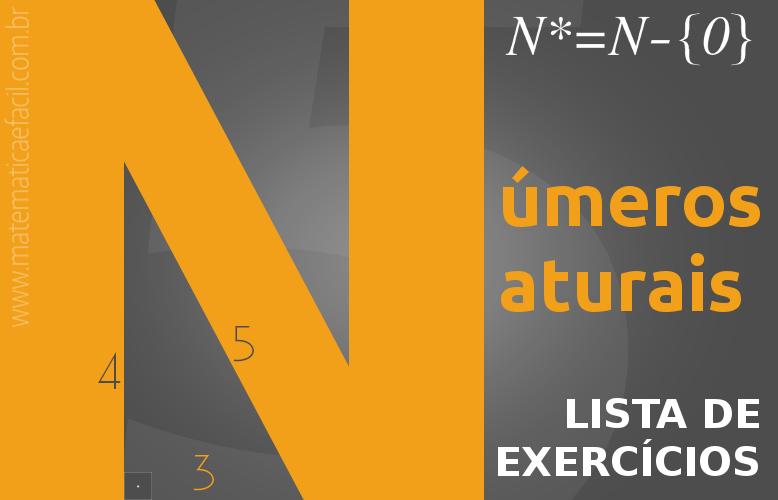10 exercícios sobre Conjunto dos Números Naturais