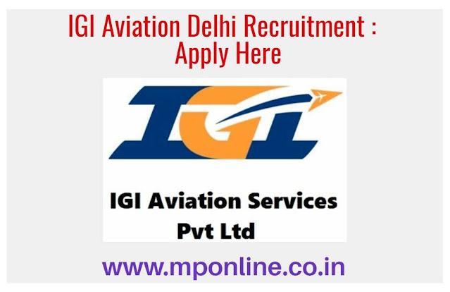 IGI Aviation Delhi Vacancy