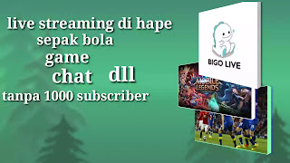cara live streaming youtube di hape untuk event sepak bola game chat
