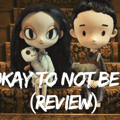 It's Okay to Not Be Okay (Review)