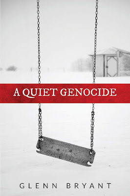 A Quiet Genocide by Glenn Bryant book cover