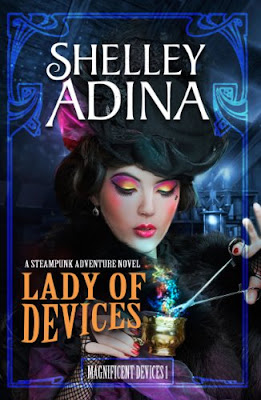 Lady of Devices by Shelley Adina cover The Magnificent Devices series