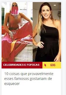 http://www.atoananet.com.br/celebridades-e-fofocas/permalink/386255/10-coisas-que-provavelmente-esses-famosos-gostariam-de-esquecer.htm