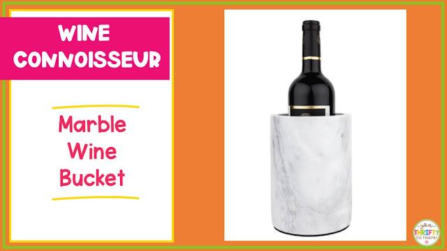 Wine gift ideas for teachers.
