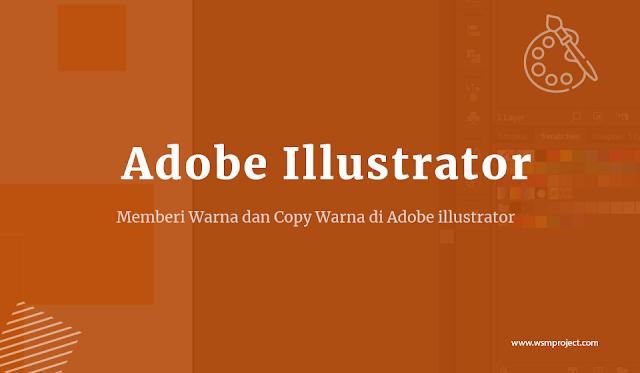 Cara-Memberi-Warna-dan-Copy-Warna-pada-Adobe-illustrator