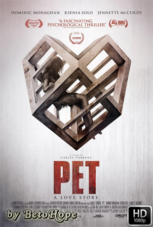 Pet [1080p] [Latino-Ingles] [MEGA]