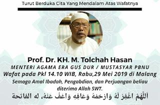 Warga NU Berduka, Prof. KH. Tolchah Hasan Wafat