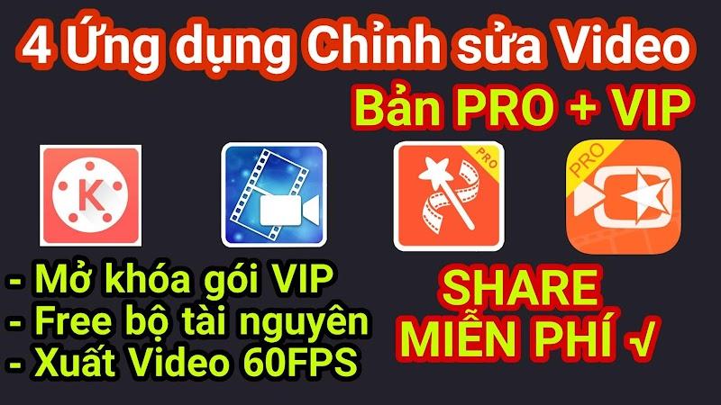 Share trọn bộ các Ứng dụng chỉnh sửa Video bản PRO cho điện thoại│Làm Video từ ảnh và nhạc