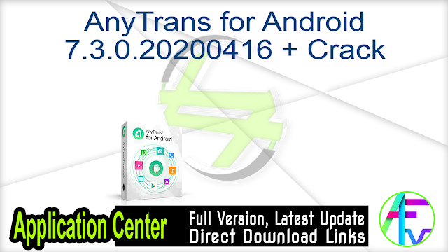 AnyTrans for Android 7.3.0.20200416 + Crack