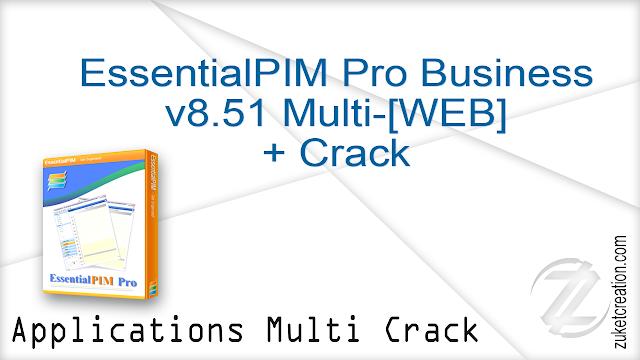EssentialPIM Pro Business v8.51 Multi-[WEB] + Crack  |  43 MB