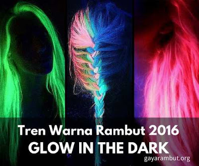 glow in the dark - Tren Warna Rambut 2016_98774