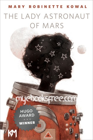 The Lady Astronaut of Mars Pdf Story by Mary Robinette Kowal