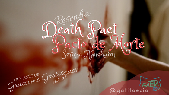 death-pact-conto-livro-gruesome-grotesques