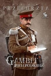 https://lubimyczytac.pl/ksiazka/4884854/gambit-wielopolskiego