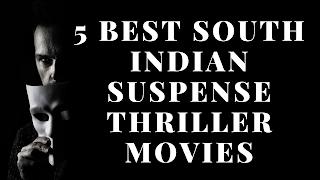 South Indian Suspense Thriller Movies List