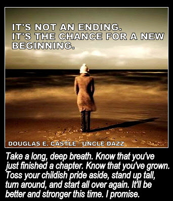 Start All Over Again Its Not An Ending Its A New Begininning